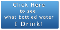 Click to see my list of suggested bottled waters